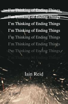 Iain Reid's I'M THINKING OF ENDING THINGS